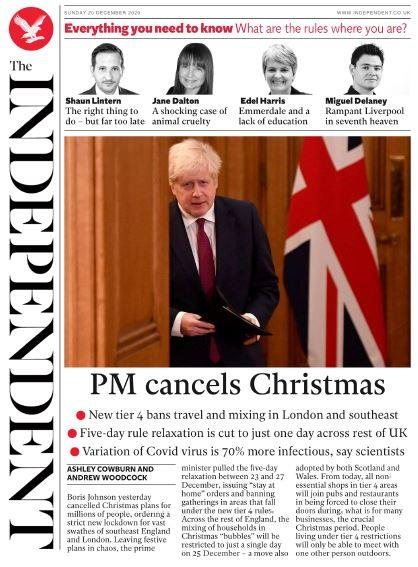 The Sunday papers - The Independents front page headline - 'PM Cancels Christmas'