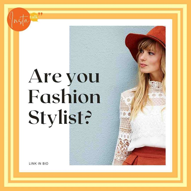 Are you a Fashion stylist? come join us on Insta Talk