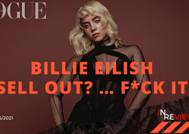 Billie Eilish Vogue Cover:  'Sell out? … F*ck it'
