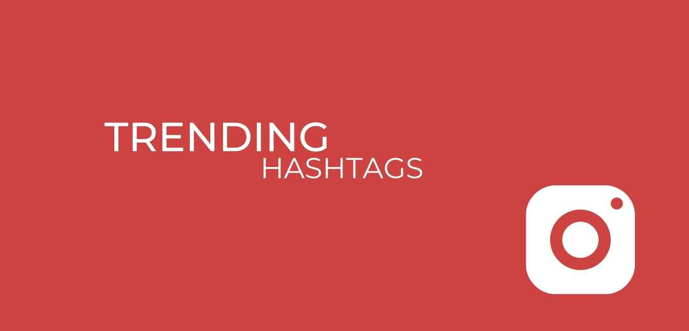Today's Trending Hashtags Instagram