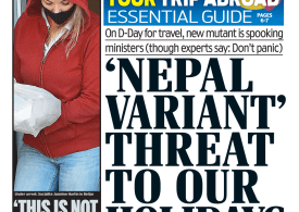 The Dail Mail - Nepal variant threatens summer holiday plans