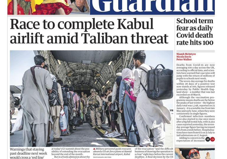 The Guardian - 'Race to complete Kabul airlift amid Taliban threat'
