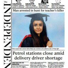 The Independent – 'Man arrested in hunt for teacher's killer'