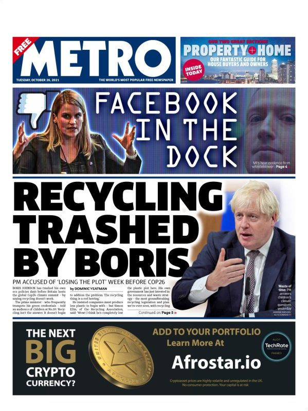 """""""Recycling trashed by Boris"""" is the headline on the Metro which says the prime minister has been accused of """"losing the plot"""" the week before the COP26 climate summit"""